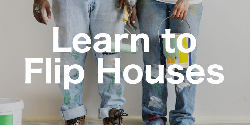 Learn to Flip Houses