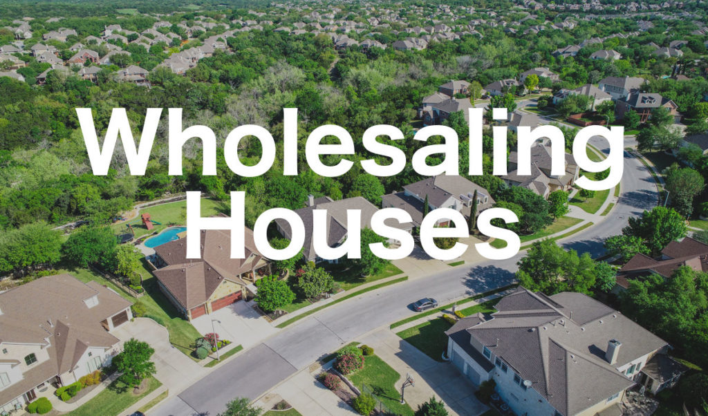 Wholesaling Houses - REFlipper.net