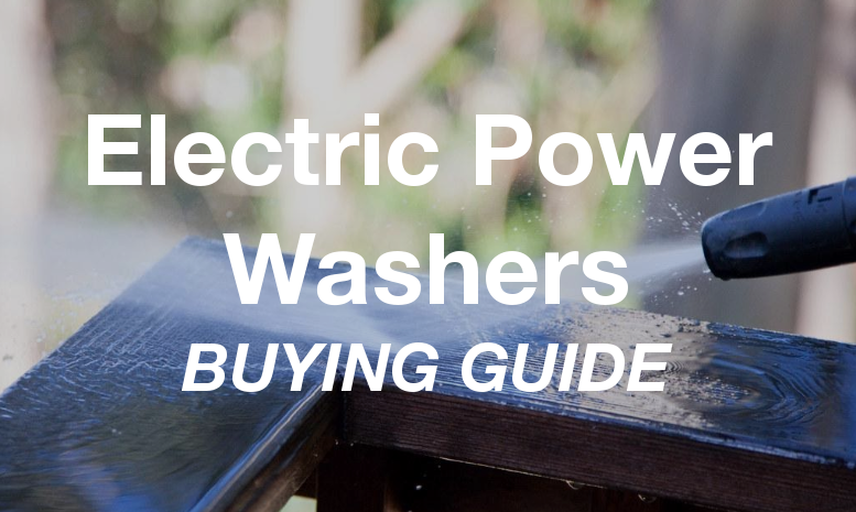 Best Electric Power Washers - Buying Guide & Reviews