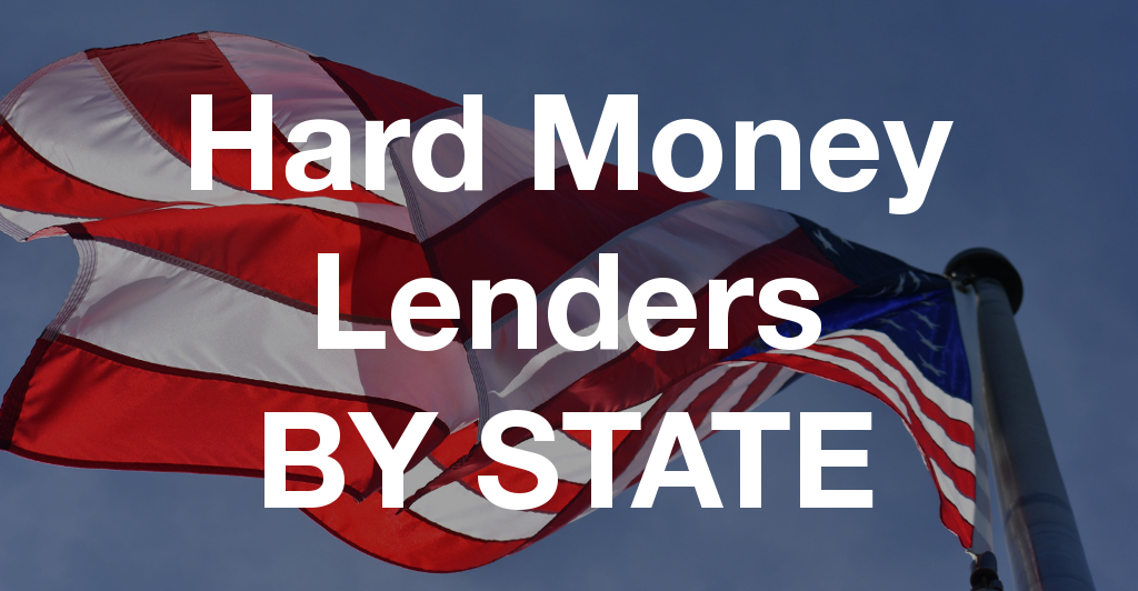Hard Money Lenders by State
