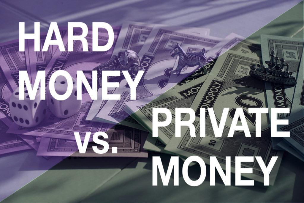 Hard Money vs. Private Money