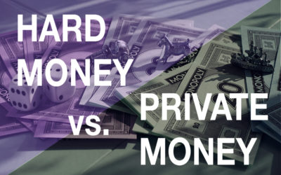 Hard Money vs. Private Money – What's the Difference?