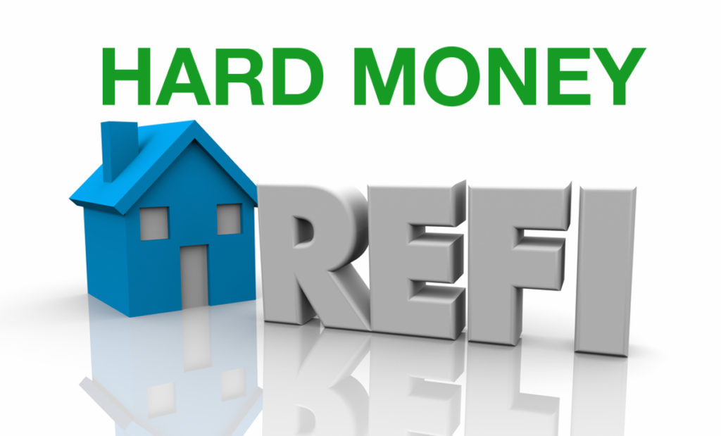 Refinance a Hard Money Loan